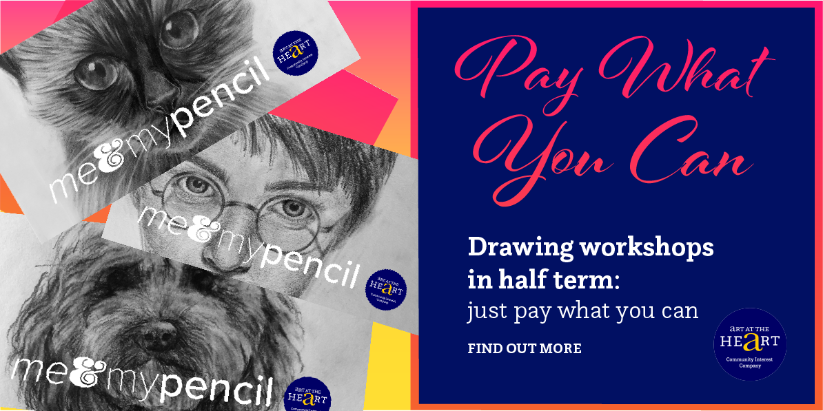 """Pictures of """"Pay What You Can"""" Drawing workshops during half term"""