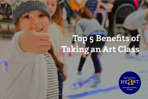 An image of a child at Art Club giving a thumbs up. Title says Top 5 Benefits of Taking an Art Class