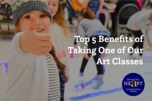 An image of a child at Art Club giving a thumbs up. Title says Top 5 Benefits of Taking One of Our Art Classes